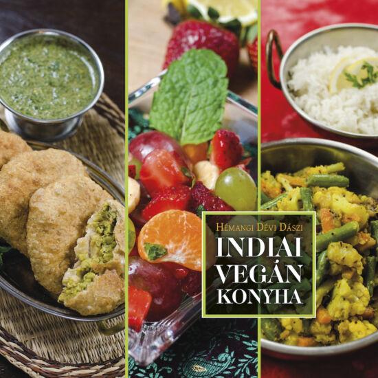 Indiai vegán konyha - Hémangi Dévi Dászi
