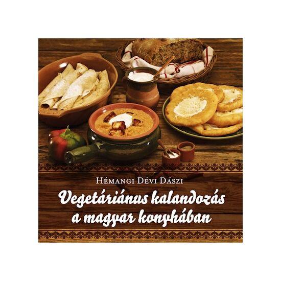 KIFUTOTT TERMÉK - Vegetáriánus kalandozás a magyar konyhában